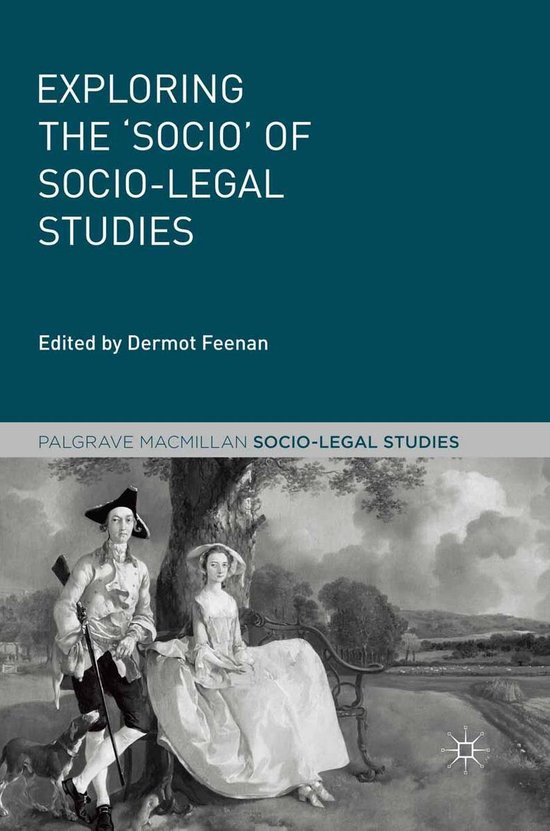 Exploring the 'Socio' of Socio-Legal Studies