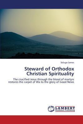 Steward of Orthodox Christian Spirituality