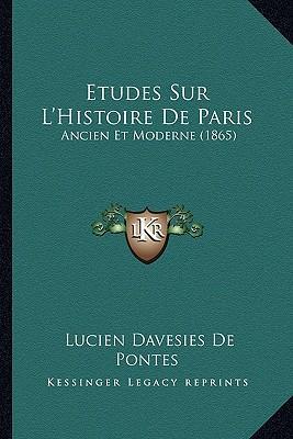 Etudes Sur L'Histoire de Paris