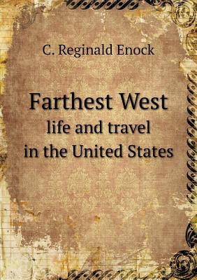 Farthest West Life and Travel in the United States