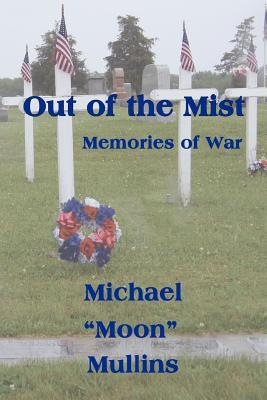 Out of the Mist, Memories of War