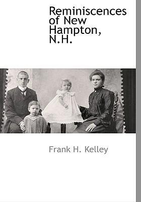 Reminiscences of New Hampton, N.H