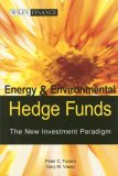 Energy and Environmental Hedge Funds -- The New Investment Paradigm
