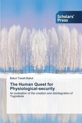 The Human Quest for Physiological-security