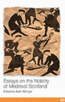 Essays on the Nobility of Medieval Scotland