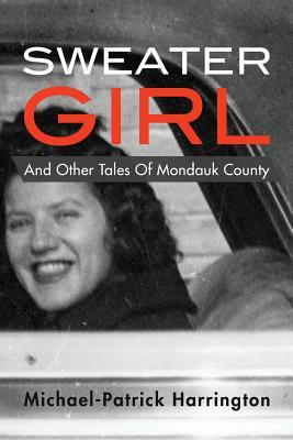 Sweater Girl and Other Tales of Mondauk County