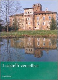 I castelli vercellesi