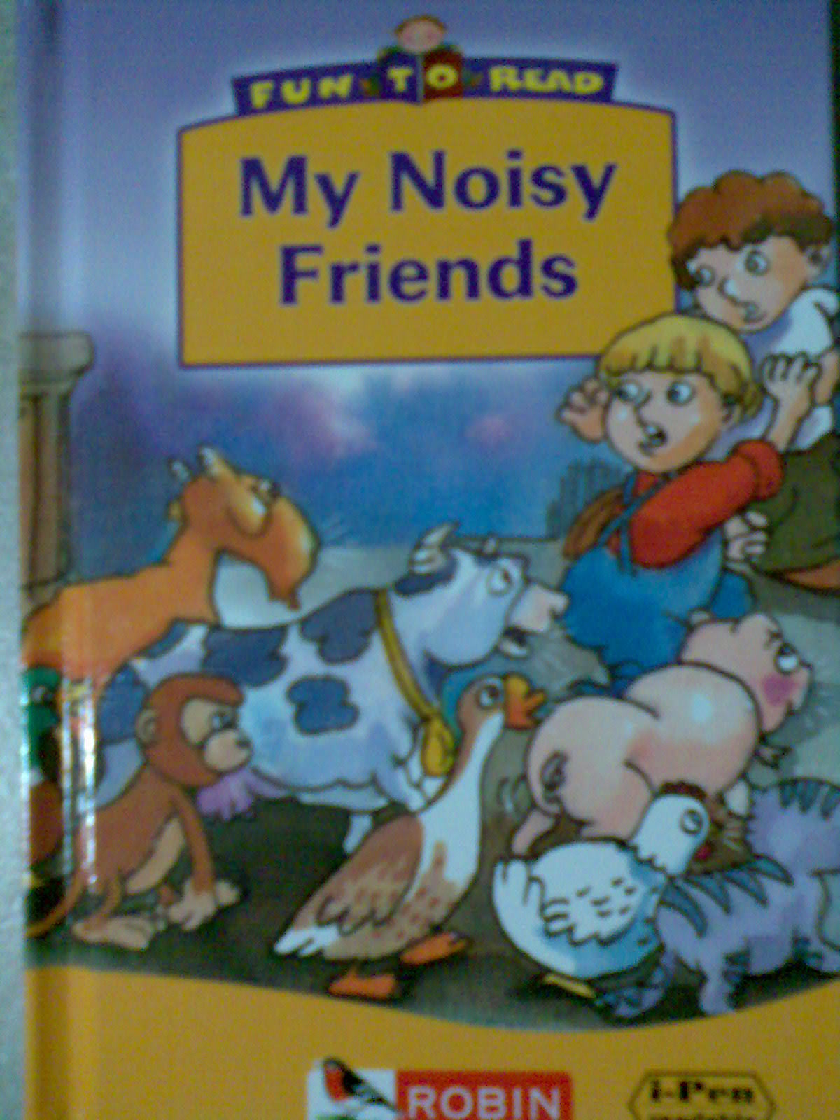 My noisy friends
