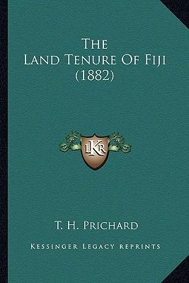 The Land Tenure of Fiji (1882)