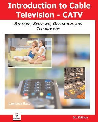 Introduction to Cable TV (CATV)