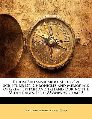 Rerum Britannicarum Medii A Vi Scripture