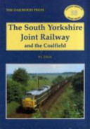 The South Yorkshire Joint Railway and the Coalfield