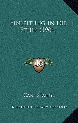 Einleitung in Die Ethik (1901)
