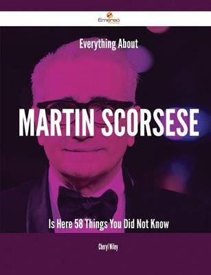 Everything About Martin Scorsese Is Here