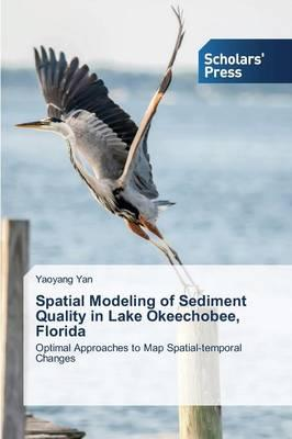 Spatial Modeling of Sediment Quality in Lake Okeechobee, Florida