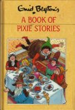 Enid Blyton's a Book of Pixie Stories