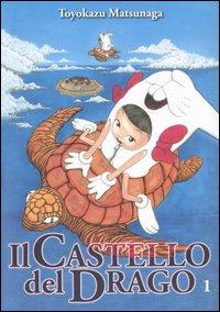 Il Castello del Drago vol. 1