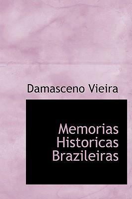 Memorias Historicas Brazileiras