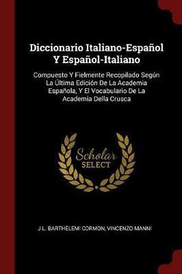 Diccionario Italiano-Espanol y Espanol-Italiano