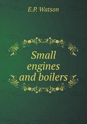 Small Engines and Boilers