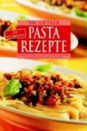 Dr. Oetker: Die allerbesten Pasta-Rezepte