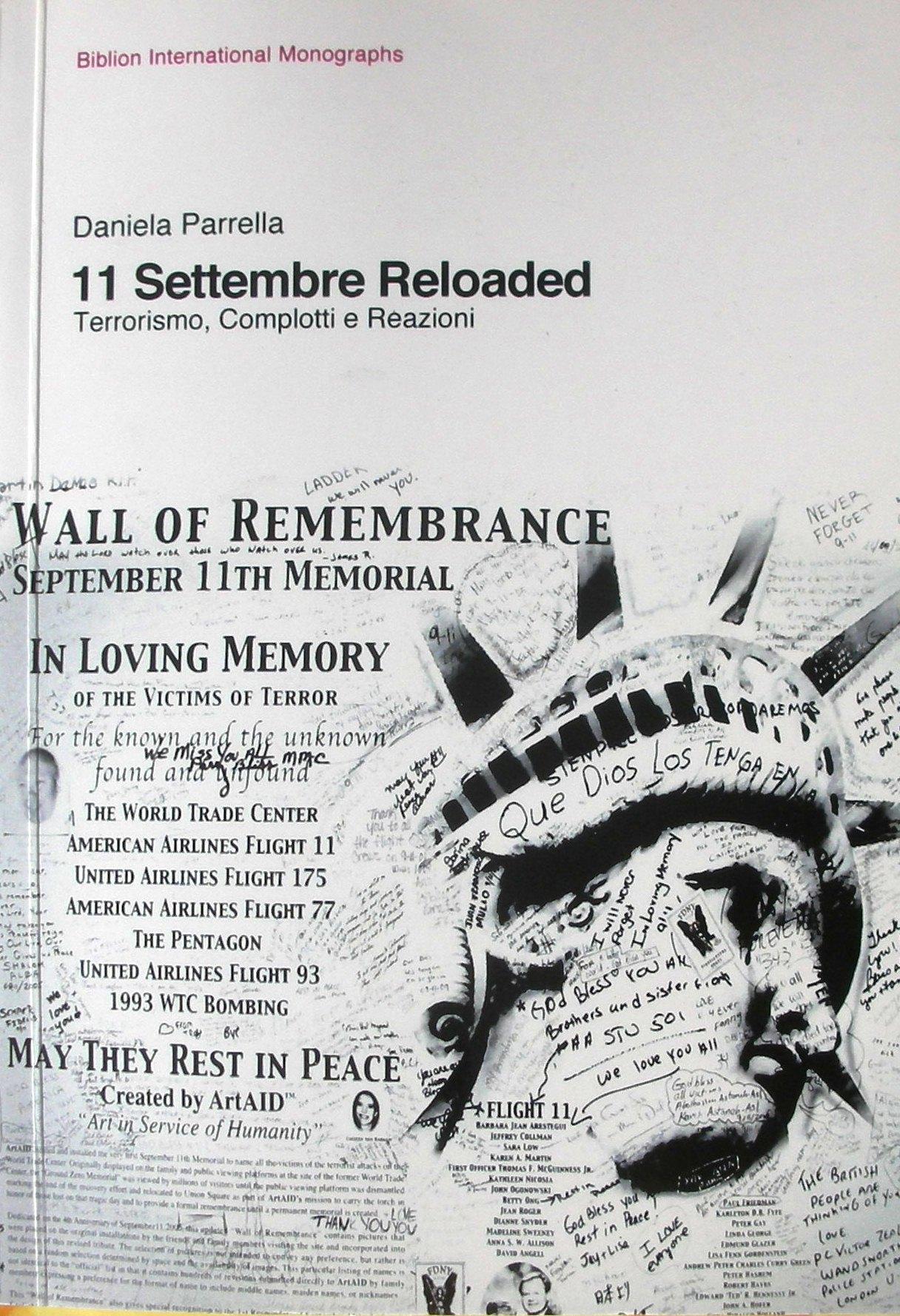 11 settembre reloaded. Terrorismo, complotti e reazioni