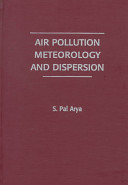 Air Pollution Meterology and Dispersion