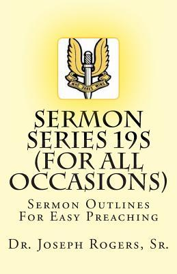 Sermon Series 19s - ...for All Occasions