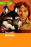 Wolfsblut. GEOlino Bibliothek 12
