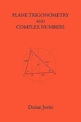 Plane Trigonometry and Complex Numbers