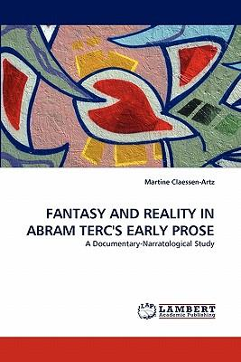 FANTASY AND REALITY IN ABRAM TERC'S EARLY PROSE