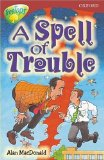 Oxford Reading Tree: Stage 15: TreeTops: Spell of Trouble: Spell of Troubles