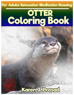 OTTER Coloring book for Adults Relaxation Meditation Blessing