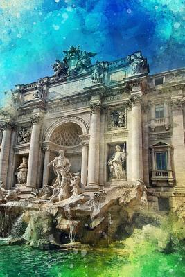 The Trevi Fountain in Rome, Italy With a Watercolor Background Journal