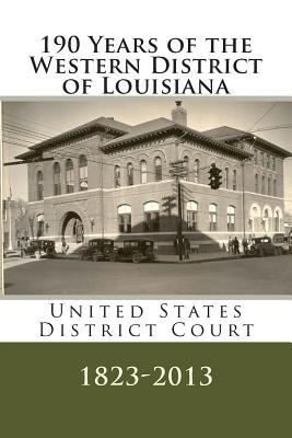 190 Years of the Western District of Louisiana