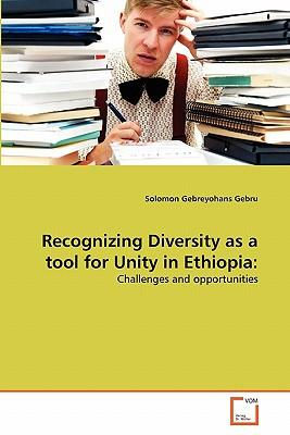 Recognizing Diversity as a tool for Unity in Ethiopia