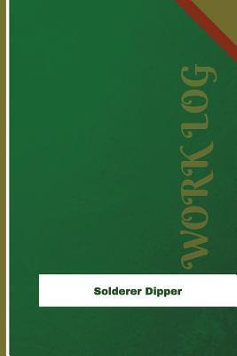Solderer Dipper Work Log