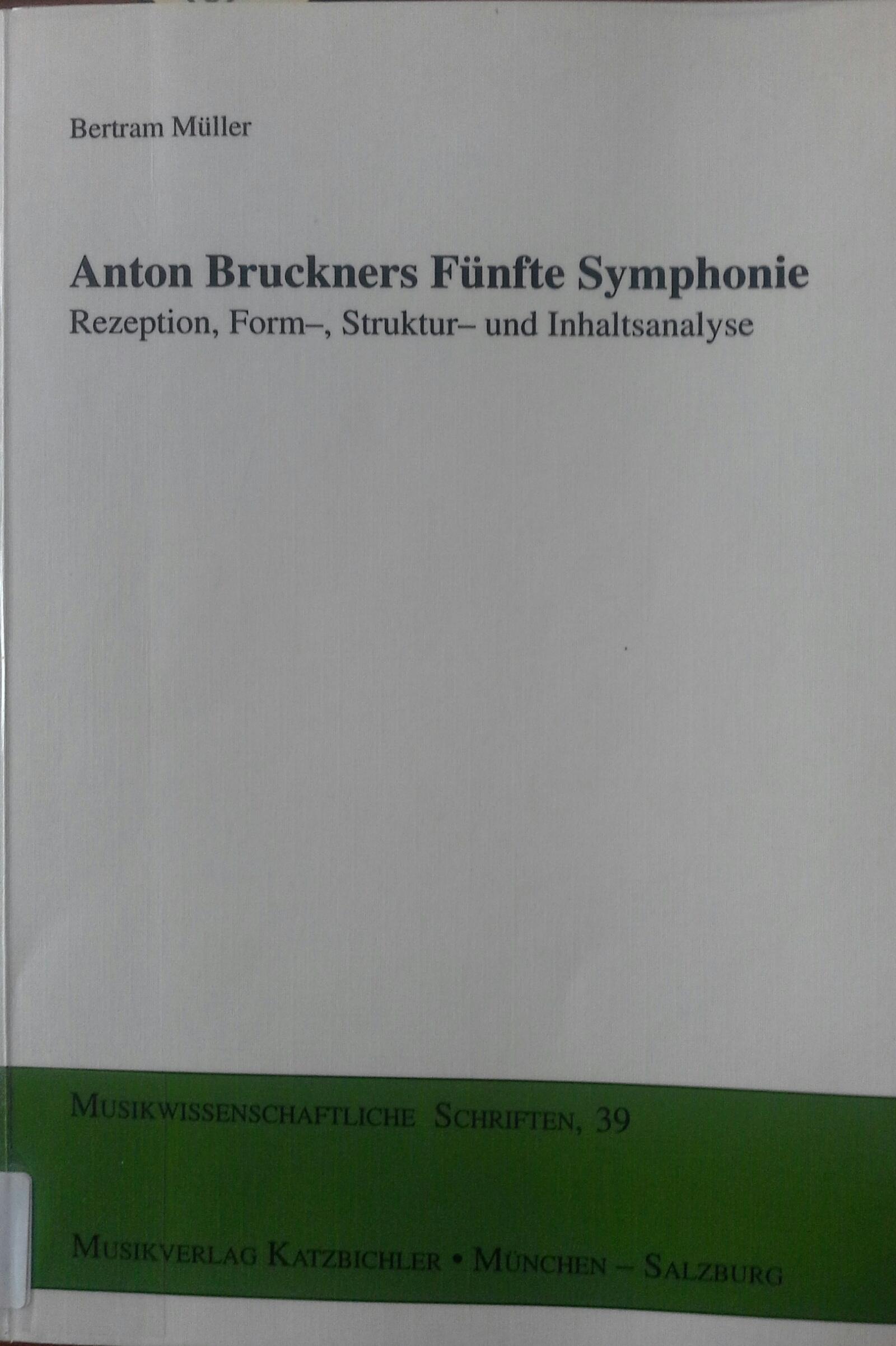 Anton Bruckners Fünfte Symphonie