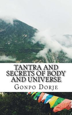Tantra and Secrets of Body and Universe