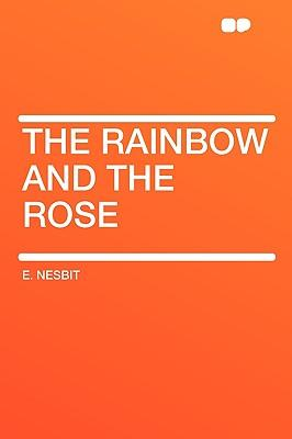 The Rainbow and the ...