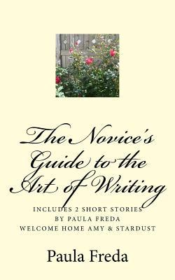 The Novice's Guide to the Art of Writing