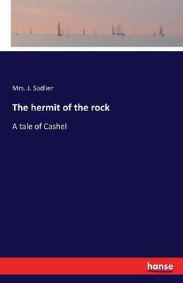 The hermit of the rock