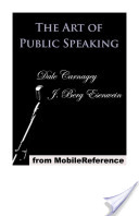 The Art of Public Speaking (Mobi Classics)