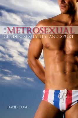 The Metrosexual