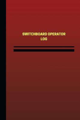 Switchboard Operator Log