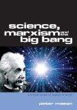 Marxism, Science and the Big Bang