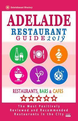 Restaurant Guide 2019 Adelaide