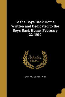 TO THE BOYS BACK HOME WRITTEN