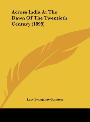 Across India at the Dawn of the Twentieth Century (1898)