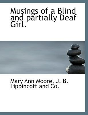 Musings of a Blind and partially Deaf Girl